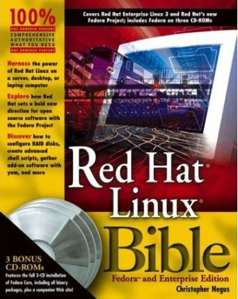 Red Hat Linux Bible - Fedora and Enterprise Edition