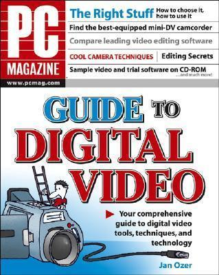"""""""PC Magazine"""" Guide to Digital Video"""