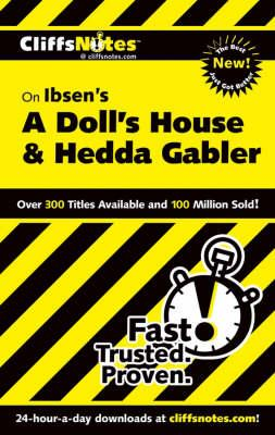 """Ibsen's """"A Doll's House and """"Hedda Gabler"""""""