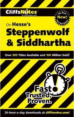 "CliffsNotes ""Steppenwolf"" and ""Siddhartha"""