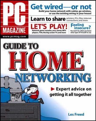 """PC Magazine"" Guide to Home Networking"