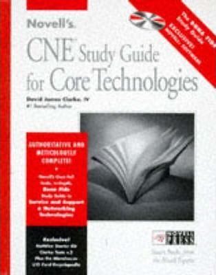 Novell's CNE Study Guide to Core Technologies