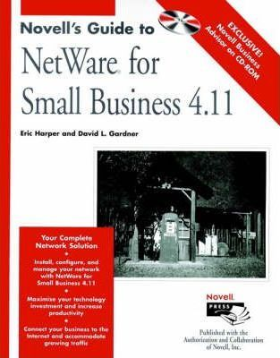 Novell's Guide to Managing Small NetWare Y Networks