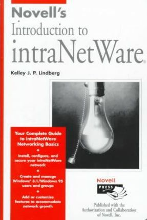 Novell's Introduction to Intranetware