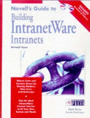Novell's Guide to IntranetWare