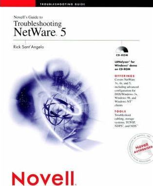 Novell's Guide to Troubleshooting Netware 5