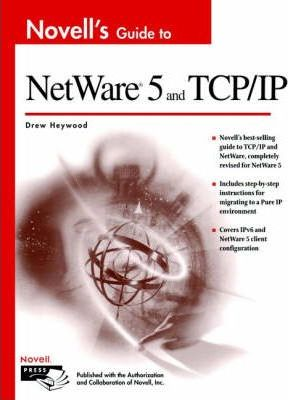 Novell's Guide to NetWare 5 and TCP/IP