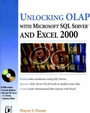 Unlocking OLAP with SQL Server 7 and Excel 2000