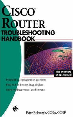 Cisco Router Troubleshooting Handbook