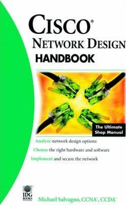 Cisco Network Design Handbook