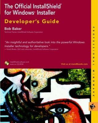 The Official Installshield for Windows Installer Developer's Guide