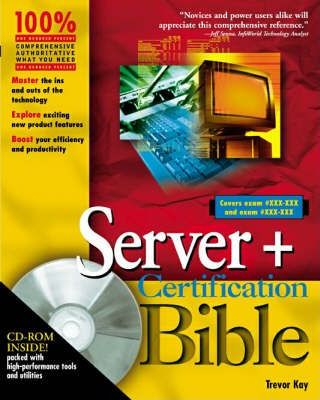 The Server+ Certification Bible