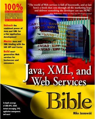 Java, XML and Web Services Bible