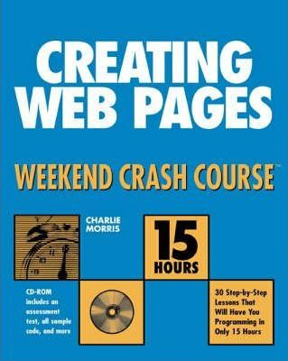 Creating Web Pages Weekend Crash Course