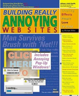 Building Really Annoying Web Sites