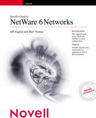 Novell's Guide to NetWare 6 Networks