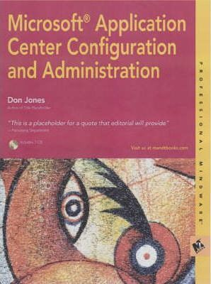 Microsoft Application Centre 2000 Configuration and Administration