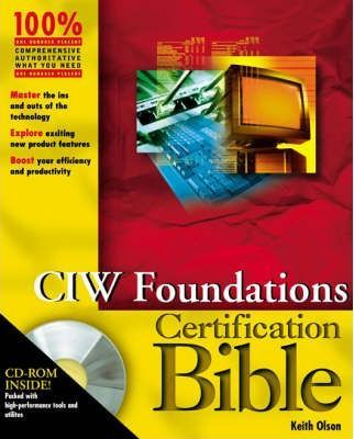 CIW Foundations Certification Bible
