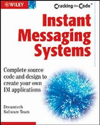 Instant Messaging Systems