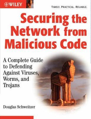Securing the Network from Malicious Code