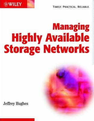 Managing Highly Available Storage Networks