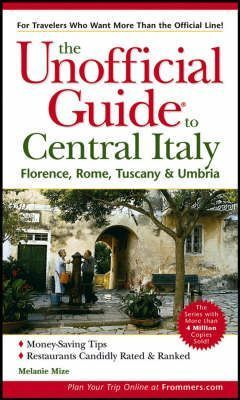 Unofficial Guide to Central Italy