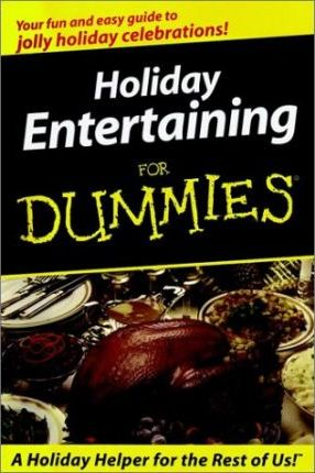 Holiday Entertaining for Dummies Minibook