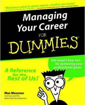 Managing Your Career For Dummies