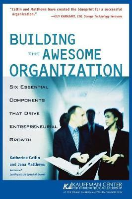 Building the Awesome Organisation