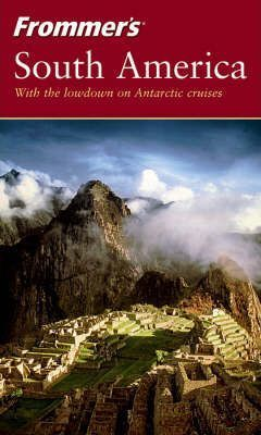 Frommer's South America, 2nd Edition