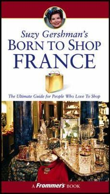Suzy Gershman's Born to Shop France