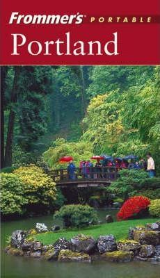 Frommer's Portable Portland, 3rd Edition