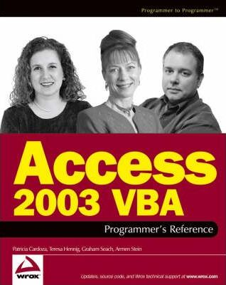 Access 2003 Vba Programmer's Reference (Wrox Press)