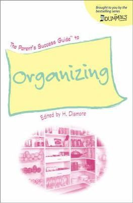 The Parent's Success Guide to Organizing