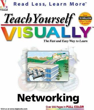 Teach Yourself Networking Visually