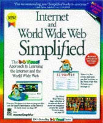 Internet and the World Wide Web Simplified