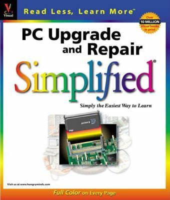 PC Upgrade and Repair Simplified