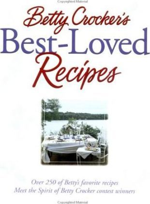 Betty Crocker'S Best Loved Recipes
