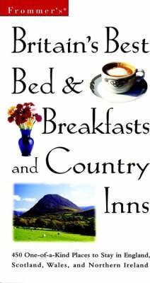 Britain's Best Bed and Breakfasts and Country Inns