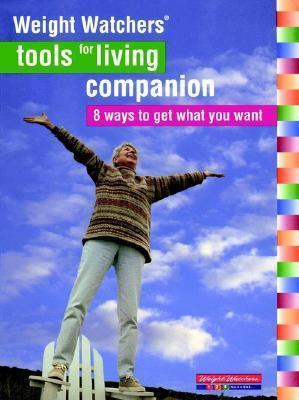Weight Watchers' Tools for Living Companion