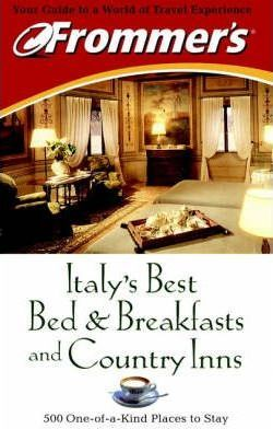 Italy's Best Bed and Breakfast and Country Inns