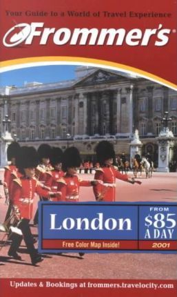 Frommer's London from $85 a Day 2001