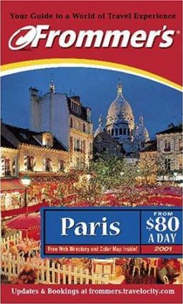 Frommer's Paris from $80 a Day 2001