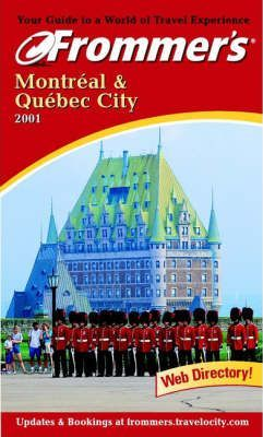 Montreal and Quebec City 2001