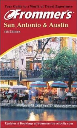 Frommer's San Antonio and Austin