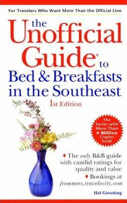 The Unofficial Guide to Bed and Breakfasts in the South East