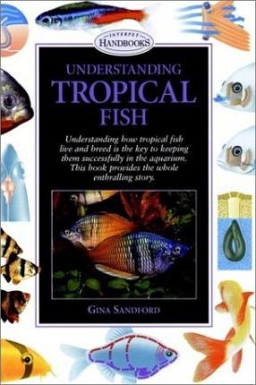Understanding Tropical Fish