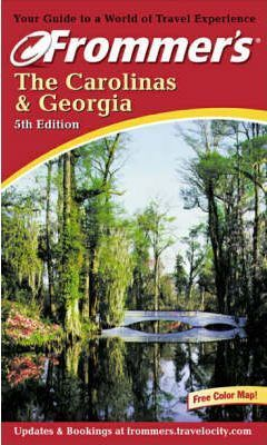 Frommer's Carolinas and Georgia