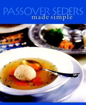 Passover Seders Made Simple