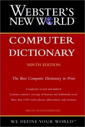 Webster's New World Computer Dictionary